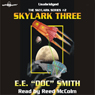 Skylark Three: Skylark Series #2 (Unabridged), by E. E. 'Doc' Smith
