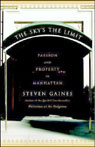 The Skys the Limit: Passion and Property in Manhattan Audiobook, by Steven Gaines