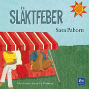 Slaktfeber (Relatives Fever) (Unabridged) Audiobook, by Sara Paborn