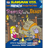 Slangmans Fairy Tales: English to French, Level 3 - Beauty and the Beast (Unabridged) Audiobook, by David Burke