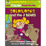 Slangmans Fairy Tales: English to Italian, Level 2 - Goldilocks and the 3 Bears (Unabridged) Audiobook, by David Burke