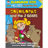 Slangmans Fairy Tales: English to Hebrew, Level 2 - Goldilocks and the 3 Bears (Unabridged) Audiobook, by David Burke