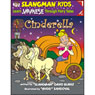 Slangmans Fairy Tales: English to Japanese, Level 1 - Cinderella (Unabridged) Audiobook, by David Burke