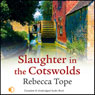 Slaughter in the Cotswolds (Unabridged) Audiobook, by Rebecca Tope