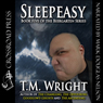 Sleepeasy (Unabridged) Audiobook, by T. M. Wright