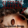 Sleepers 2 (Unabridged) Audiobook, by Jacqueline Druga