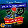 Sleeping Beauty: Whose Tale Is It Anyways? Audiobook, by Vicky Parsons