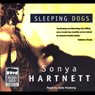 Sleeping Dogs (Unabridged) Audiobook, by Sonya Hartnett