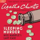 Sleeping Murder: Miss Marples Last Case (Unabridged), by Agatha Christie