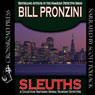 Sleuths (Unabridged), by Bill Pronzini
