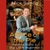 A Slice of the Pie: How to Build a Big Little Business (Unabridged) Audiobook, by Nick Sarillo