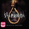 Slip Knot: Martha Gunn, Book 2. (Unabridged), by Priscilla Masters