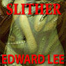 Slither (Unabridged) Audiobook, by Edward Lee