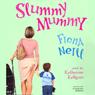 Slummy Mummy (Unabridged) Audiobook, by Fiona Neill
