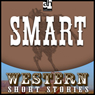 Smart (Unabridged) Audiobook, by Wayne D. Overholser