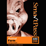 SmartPass Audio Education Study Guide to Animal Farm (Dramatised) Audiobook, by George Orwell