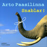 Snablar! (Trunks!) (Unabridged) Audiobook, by Arto Paasilinna
