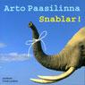 Snablar! (Trunks!) (Unabridged), by Arto Paasilinna