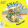 S.N.A.G.: Aussie Bites: The Sensitive New Age Gladiator (Unabridged), by Margaret Clark