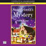 Snaggle Tooths Mystery (Unabridged) Audiobook, by Gene Kemp