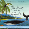 The Snail and the Whale (Unabridged) Audiobook, by Julia Donaldson