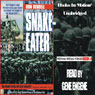 Snake-Eater: Vietnam Special Forces Series, Book 4 (Unabridged), by Don Bendell