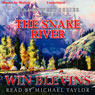 The Snake River: Rivers West Series, Book 8 (Unabridged) Audiobook, by Winfred Blevins