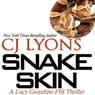 Snake Skin: A Lucy Guardino FBI Thriller, Book 1 (Unabridged), by C. J. Lyons