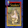 Snakes!: Deadly Predators or Harmless Pets? Audiobook, by Sarah Houghton