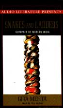 Snakes and Ladders: Glimpses of Modern India Audiobook, by Gita Mehta