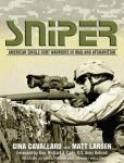 Sniper: American Single-Shot Warriors in Iraq and Afghanistan (Unabridged), by Gina Cavallaro