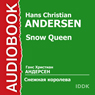 Snow Queen Audiobook, by Hans Christian Andersen