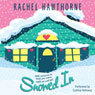 Snowed In (Unabridged) Audiobook, by Rachel Hawthorne