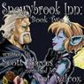 Snowybrook Inn: Book 2 (Unabridged), by Scott Reeves