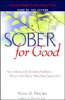 Sober for Good: New Solutions for Drinking Problems, Advice From Those Who Have Succeeded (Unabridged), by Anne M. Fletcher
