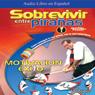 Sobrevivir entre Piranas (How to Survive Among Piranas) Audiobook, by Joaquim de Posada