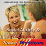 Social Anxiety & Phobia Help Hypnosis: Find Inner Peace & Be Comfortable with Crowds, Guided Meditation, Self-Help Subliminal, Binaural Beats Audiobook, by Rachael Meddows
