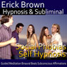 Social Phobias Self Hypnosis: Social Anxiety Disorder and Discomfort Around Crowds, Guided Meditation, Self Hypnosis, Binaural Beats Audiobook, by Erick Brown Hypnosis