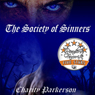 The Society of Sinners, Volume 2 (Unabridged) Audiobook, by Charity Parkerson