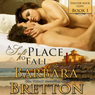 A Soft Place to Fall: Shelter Rock Cove, Book 1 (Unabridged), by Barbara Bretton