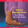 Software Superslug Stories (Unabridged), by Joyce Dunbar