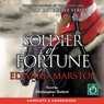 Soldier of Fortune (Unabridged) Audiobook, by Edward Marston