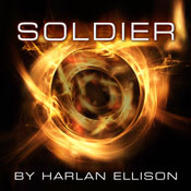 Soldier (Unabridged), by Harlan Ellison