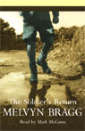 The Soldiers Return (Unabridged) Audiobook, by Melvyn Bragg