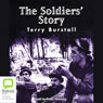 The Soldiers Story (Unabridged), by Terry Burstall