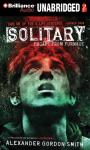 Solitary: Escape from Furnace, Book 2 (Unabridged), by Alexander Gordon Smith