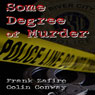 Some Degree of Murder (Unabridged) Audiobook, by Frank Zafiro