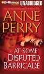 At Some Disputed Barricade: A World War One Novel #4 (Unabridged), by Anne Perry