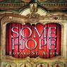 Some Hope (Unabridged), by Edward St. Aubyn