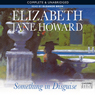 Something in Disguise (Unabridged) Audiobook, by Elizabeth Jane Howard